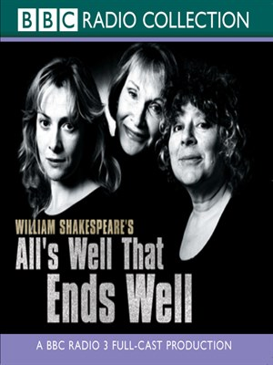 Click this cover for a(n) Audiobook sample of All's Well that Ends Well