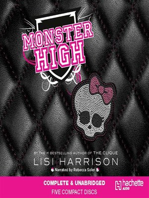 Click this cover for a(n) Audiobook sample of Monster High