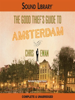 Click this cover for a(n) Audiobook sample of The Good Thief's Guide to Amsterdam.