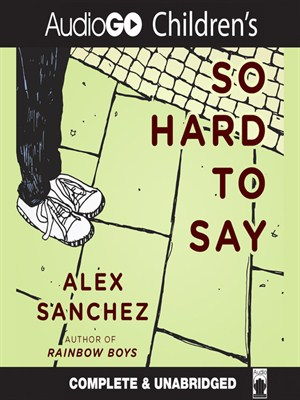 Click this cover for a(n) Audiobook sample of So Hard to Say