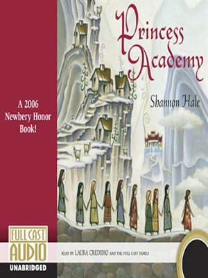 Click this cover for a(n) Audiobook sample of Princess Academy.