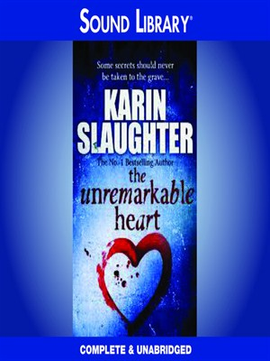 Click this cover for a(n) Audiobook sample of The Unremarkable Heart and Other Stories.