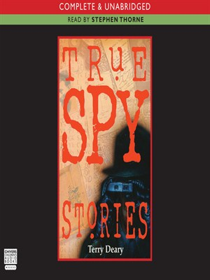Click this cover for a(n) Audiobook sample of True Spy Stories.