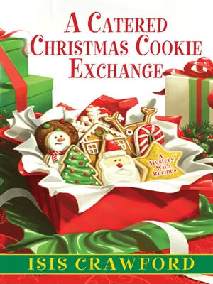 A Catered Christmas Cookie Exchange