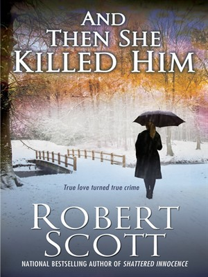 Click this cover for a(n) eBook sample of And Then She Killed Him.