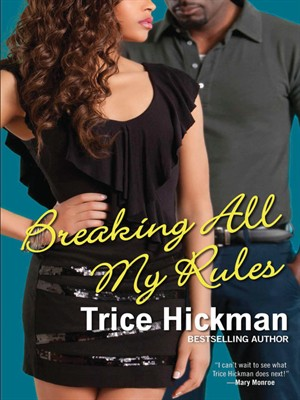 Click this cover for a(n) eBook sample of Breaking All My Rules