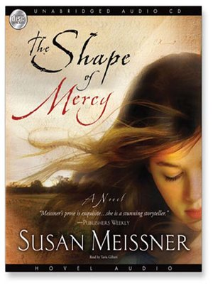 Click this cover for a(n) Audiobook sample of The Shape of Mercy.