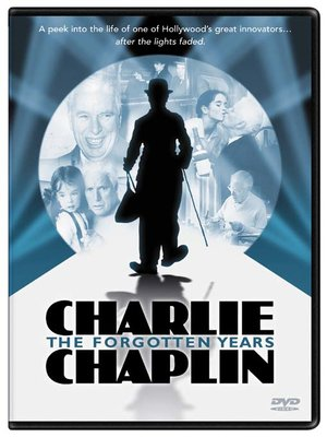 Click this cover for a(n) Video sample of Charlie Chaplin: The Forgotten Years