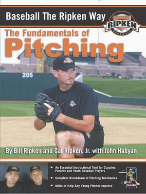 Baseball the Ripken Way: Pitching