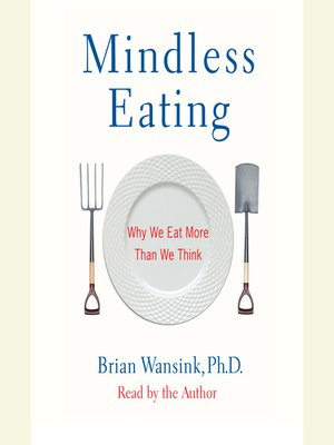Click this cover for a(n) Audiobook sample of Mindless Eating.