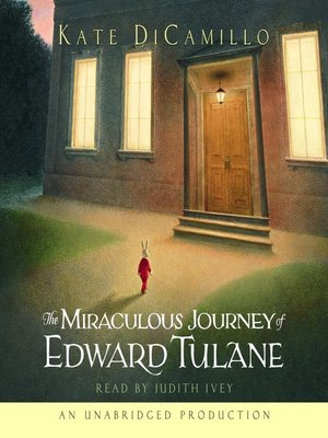 Click this cover for a(n) Audiobook sample of The Miraculous Journey of Edward Tulane