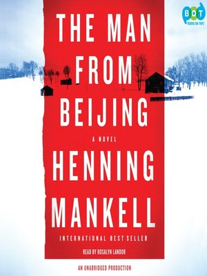 Click this cover for a(n) Audiobook sample of The Man From Beijing.