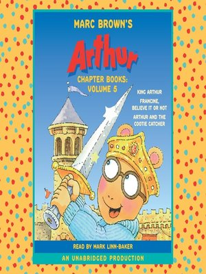 Marc Browns Arthur Chapter Books Volume 5