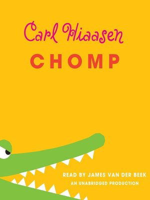 Click this cover for a(n) Audiobook sample of Chomp.