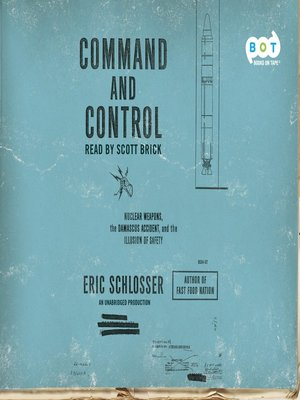 Click this cover for a(n) Audiobook sample of Command and Control.