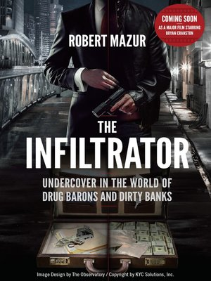 My Secret Life Inside the Dirty Banks Behind Pablo Escobar's Medellin Cartel - Robert Mazur
