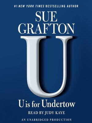 """U"" is for Undertow"