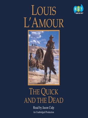 Click this cover for a(n) Audiobook sample of The Quick and the Dead.
