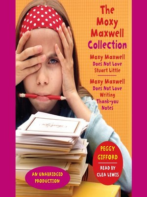 Click this cover for a(n) Audiobook sample of The Moxy Maxwell Collection