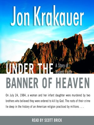 Click this cover for a(n) Audiobook sample of Under the Banner of Heaven.