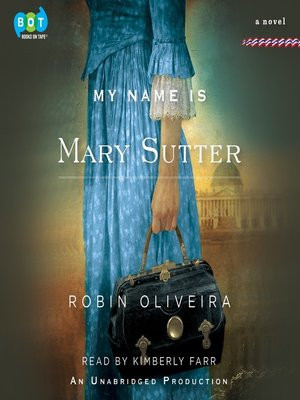 Click this cover for a(n) Audiobook sample of My Name is Mary Sutter.