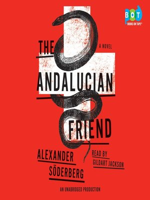 Click this cover for a(n) Audiobook sample of The Andalucian Friend.