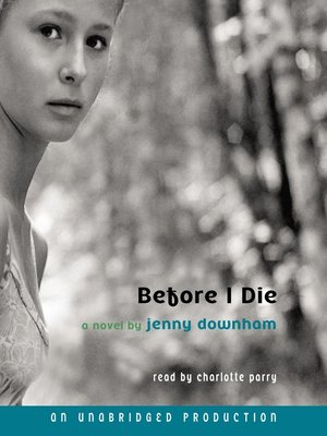 Click this cover for a(n) Audiobook sample of Before I Die.