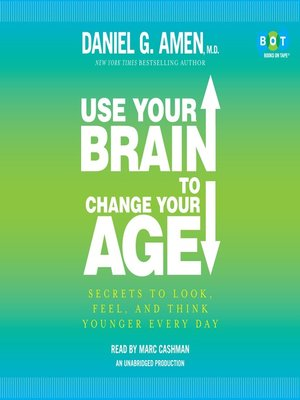 Click this cover for a(n) Audiobook sample of Use Your Brain to Change Your Age.