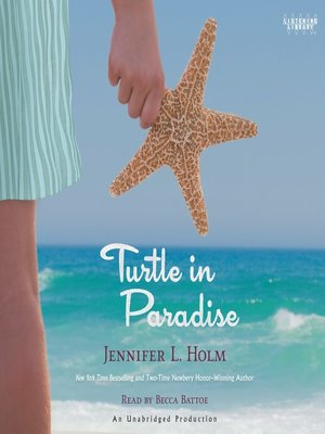 Click this cover for a(n) Audiobook sample of Turtle in Paradise.