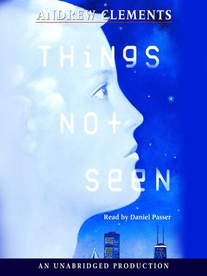 Click this cover for a(n) Audiobook sample of Things Not Seen.