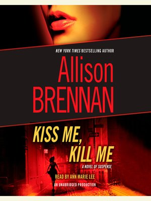 Click this cover for a(n) Audiobook sample of Kiss Me, Kill Me