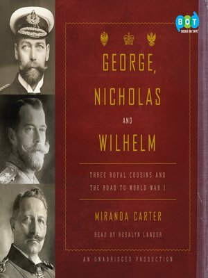 Click this cover for a(n) Audiobook sample of George, Nicholas and Wilhelm.