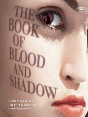 Click this cover for a(n) Audiobook sample of The Book of Blood and Shadow.