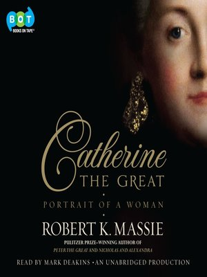 Click this cover for a(n) Audiobook sample of Catherine the Great.
