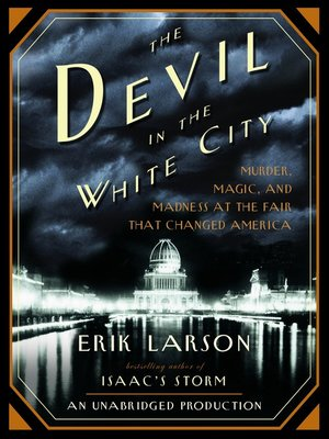 Click this cover for a(n) Audiobook sample of The Devil in the White City.