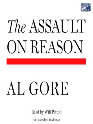 Click this cover for a(n) Audiobook sample of The Assault on Reason.