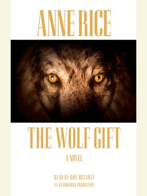 Click this cover for a(n) Audiobook sample of The Wolf Gift.