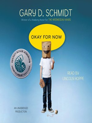 Click this cover for a(n) Audiobook sample of Okay for Now.