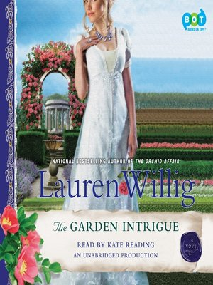 Click this cover for a(n) Audiobook sample of The Garden Intrigue.