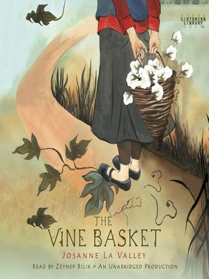 Click this cover for a(n) Audiobook sample of The Vine Basket