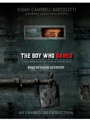 Click this cover for a(n) Audiobook sample of The Boy Who Dared