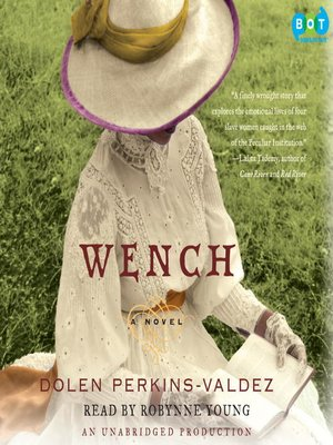 Click this cover for a(n) Audiobook sample of Wench.