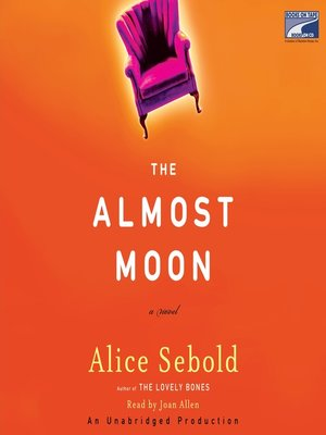 Click this cover for a(n) Audiobook sample of The Almost Moon.