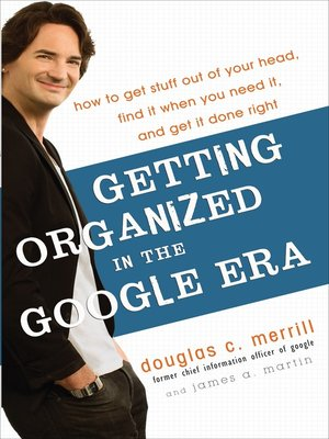 Cover of Getting Organized in the Google Era
