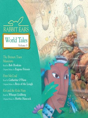 Click this cover for a(n) Audiobook sample of Rabbit Ears World Tales, Volume 5.
