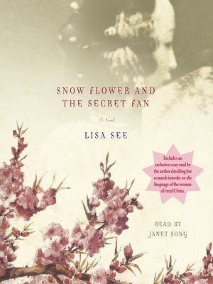 Click this cover for a(n) Audiobook sample of Snow Flower and the Secret Fan