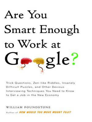 Click this cover for a(n) Audiobook sample of Are You Smart Enough to Work at Google?