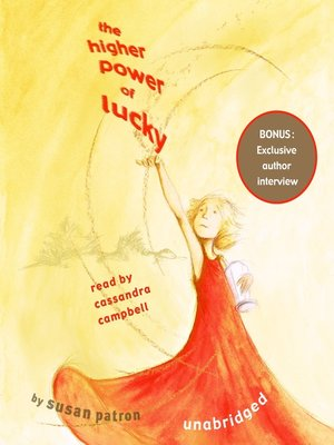Click this cover for a(n) Audiobook sample of The Higher Power of Lucky.