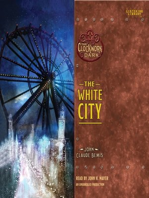Click this cover for a(n) Audiobook sample of The White City