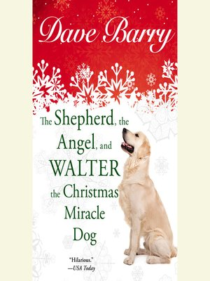 Cover of The Shepherd, the Angel, and Walter the Christmas Miracle Do